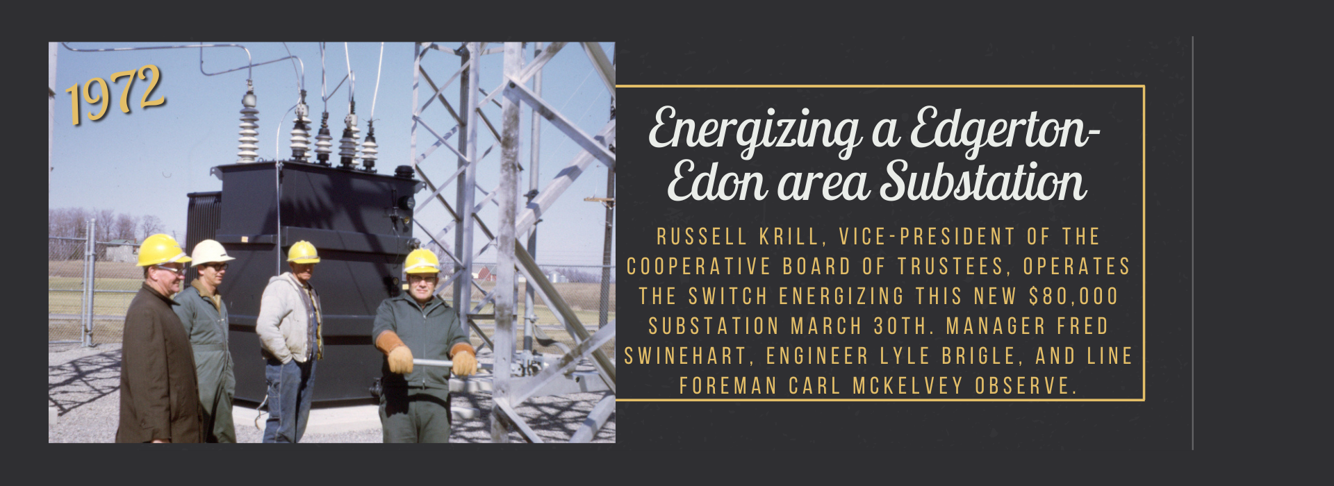 Energizing a Edgerton-Edon area Substation