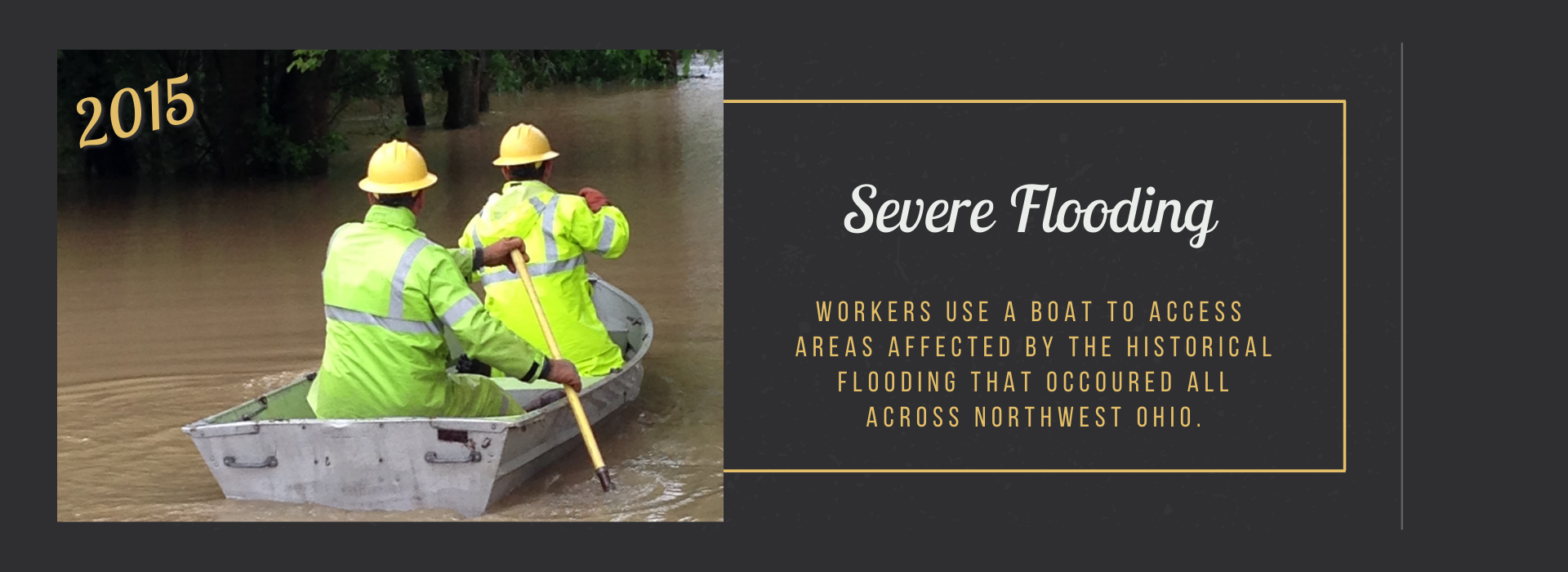 Workers use a boat to access  areas affected by the historical flooding that occoured all across Northwest ohio.